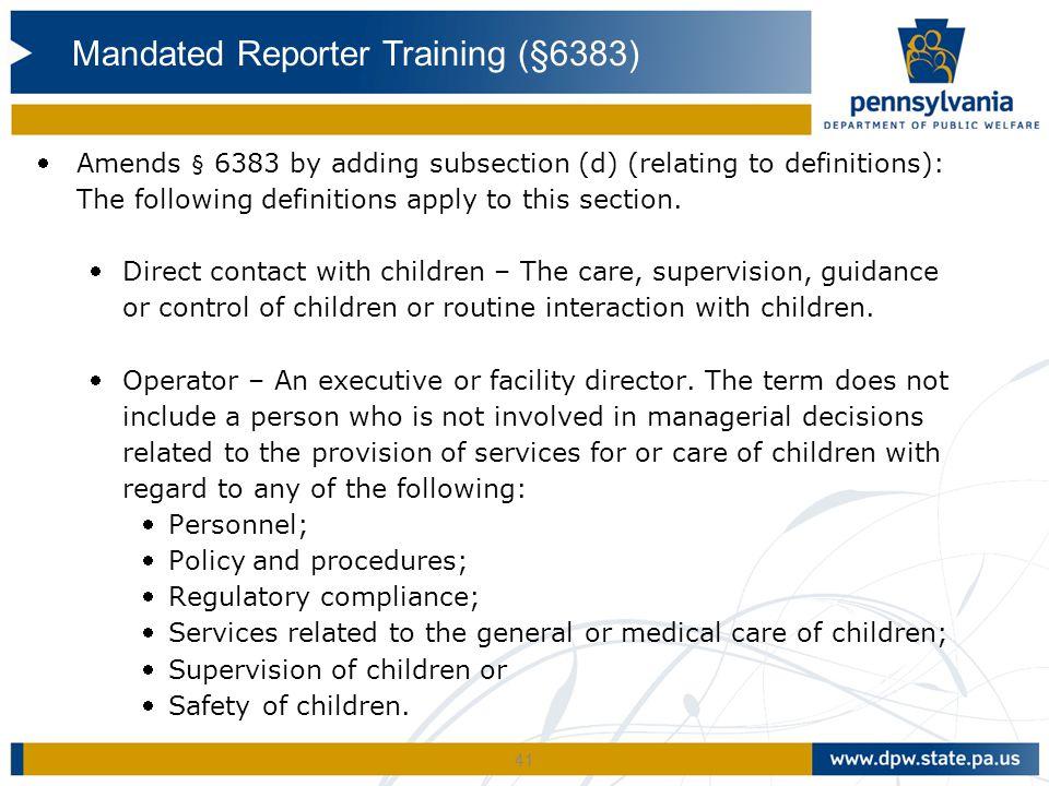 Mandated Reporter Training (§6383)