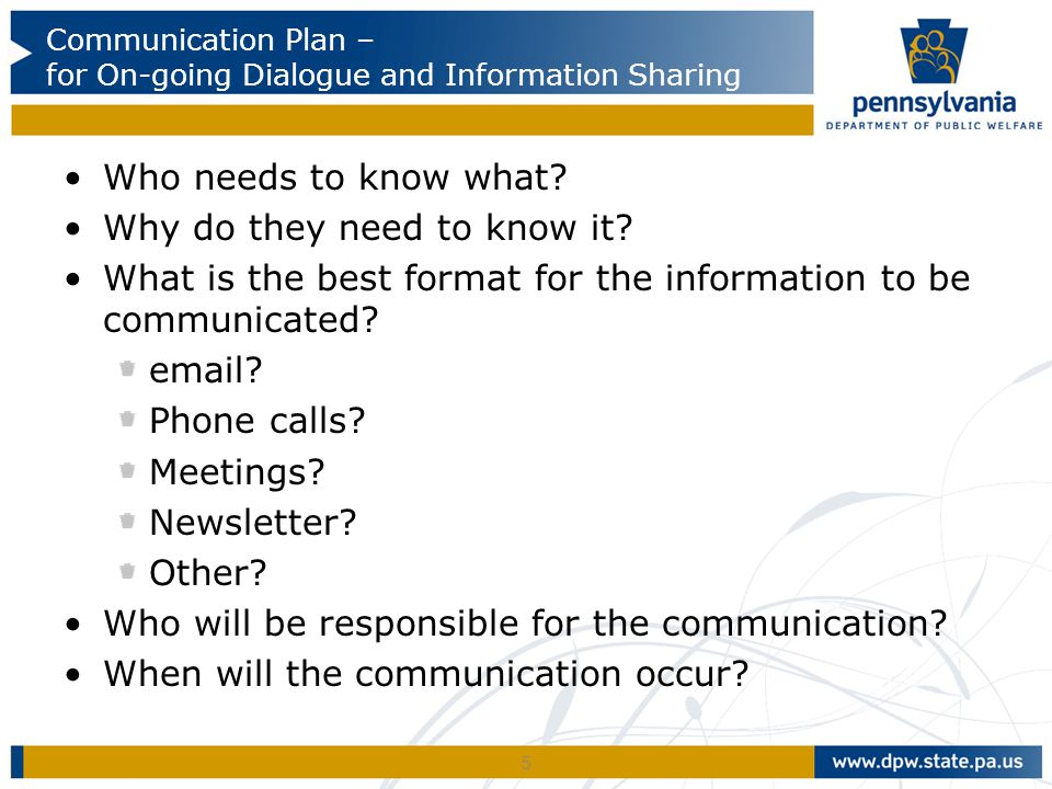 Communication Plan – for On-going Dialogue and Information Sharing