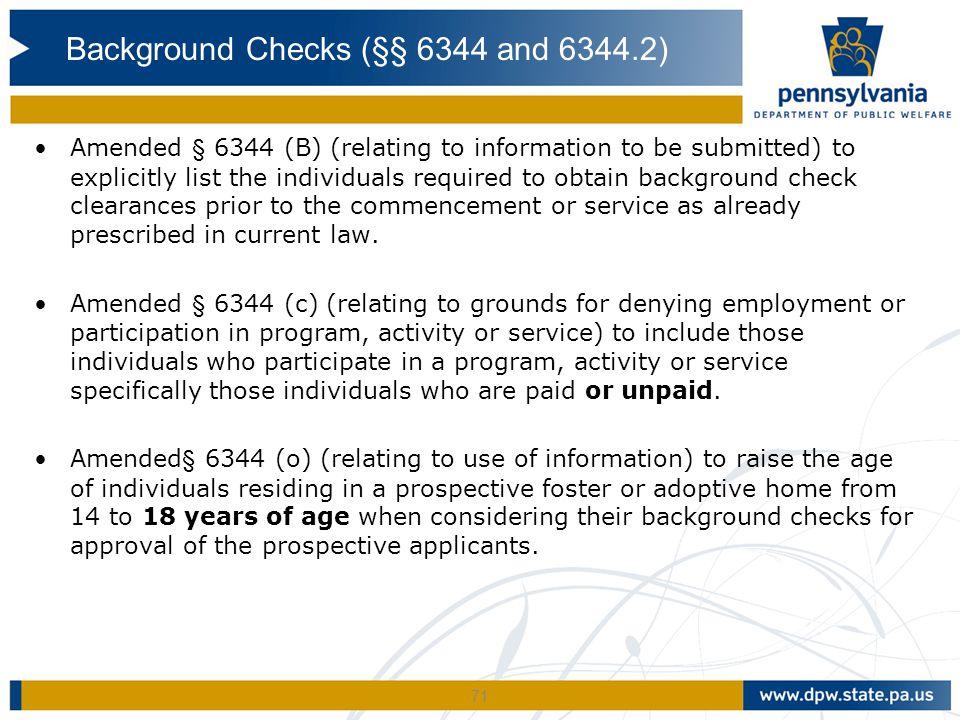 Background Checks (§§ 6344 and 6344.2)