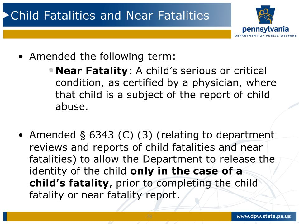 Child Fatalities and Near Fatalities
