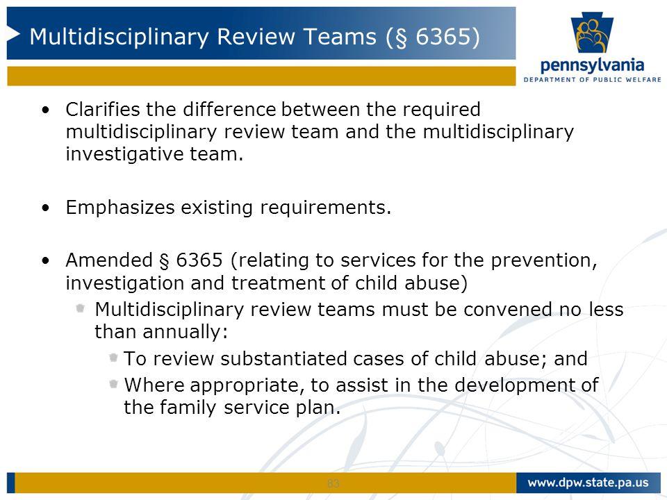Multidisciplinary Review Teams (§ 6365)