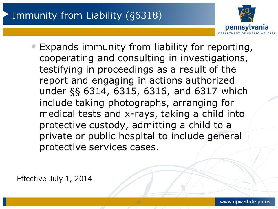 Immunity from Liability (§6318)