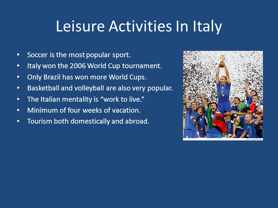 Leisure Activities In Italy
