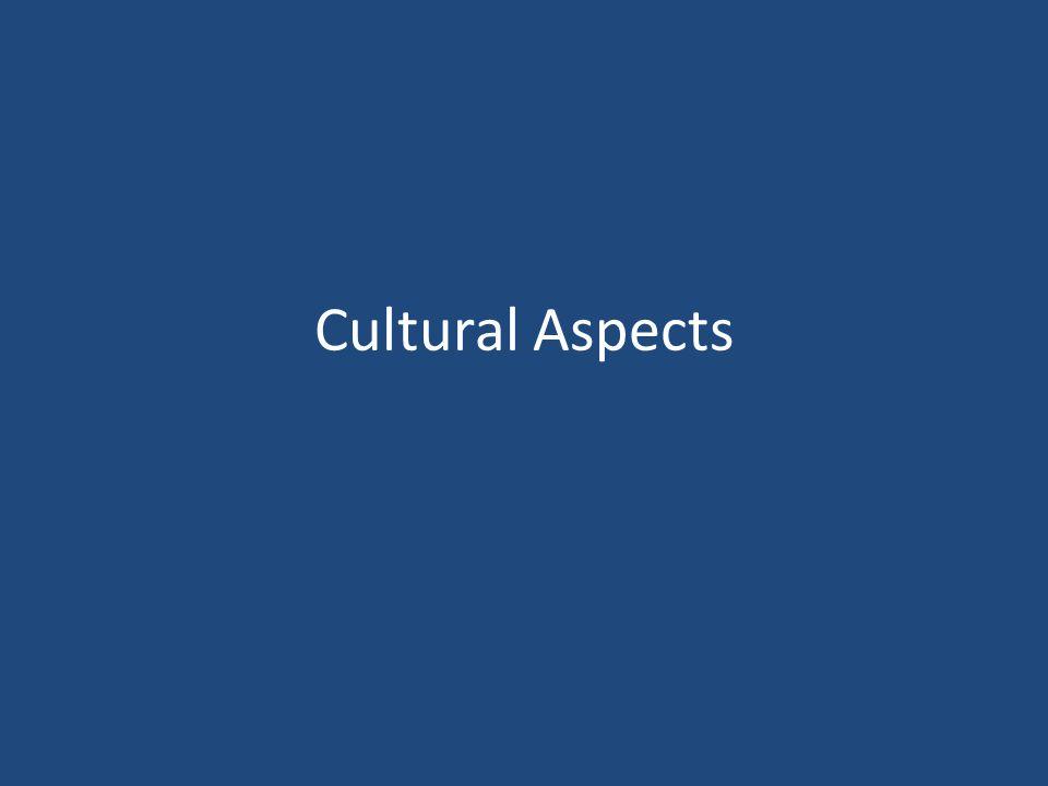 Cultural Aspects