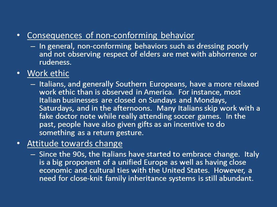 Consequences of non-conforming behavior