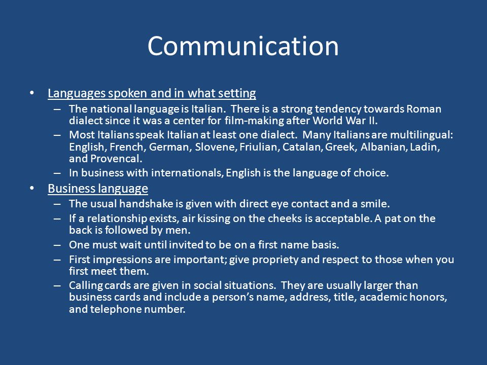 Communication Languages spoken and in what setting Business language