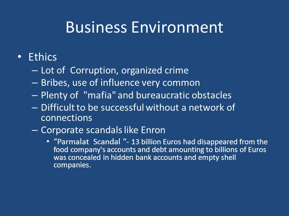 Business Environment Ethics Lot of Corruption, organized crime