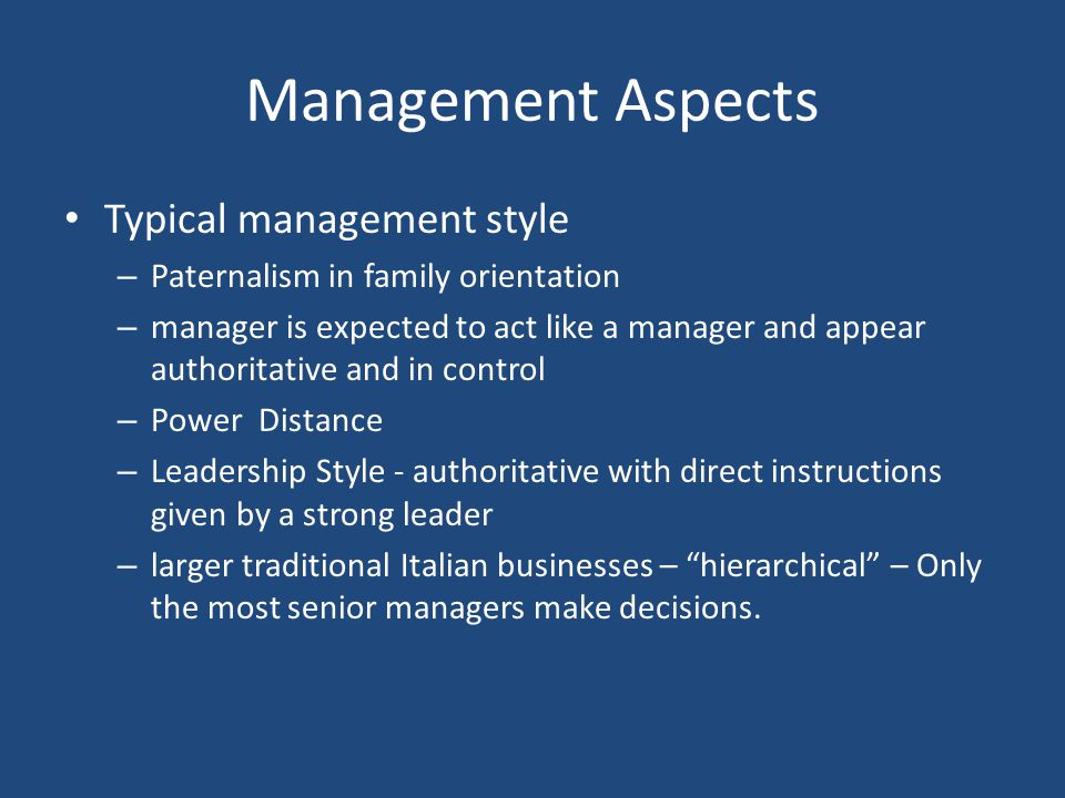 Management Aspects Typical management style