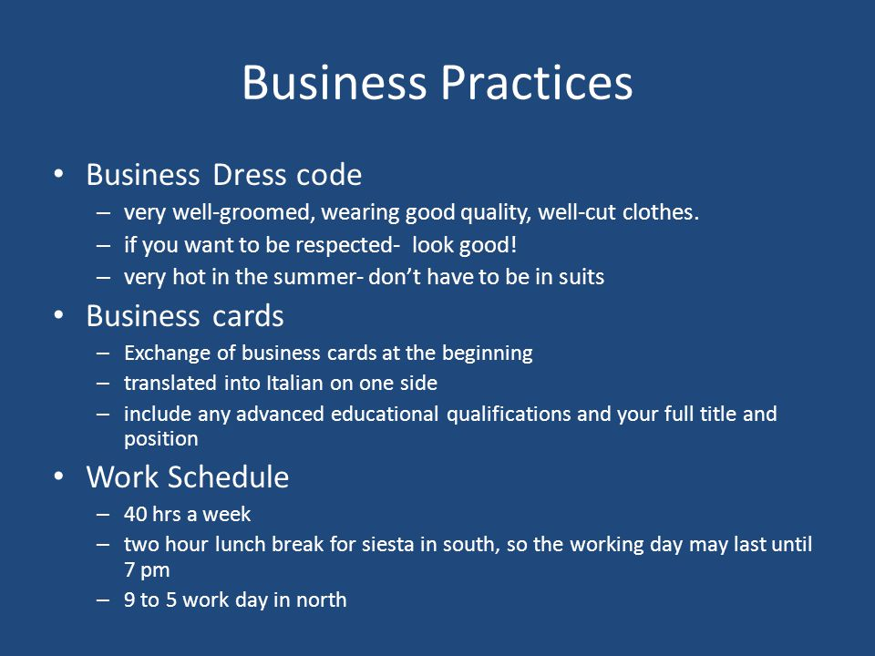 Business Practices Business Dress code Business cards Work Schedule