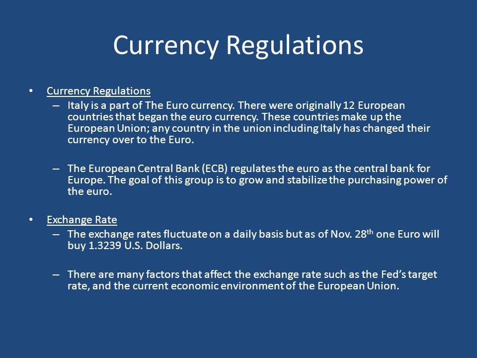 Currency Regulations Currency Regulations