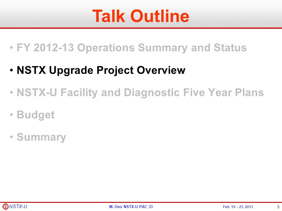 Talk Outline FY 2012-13 Operations Summary and Status