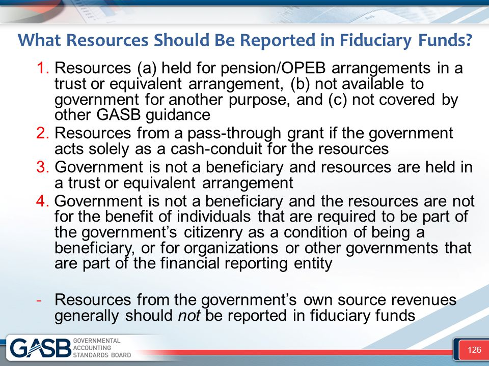 What Resources Should Be Reported in Fiduciary Funds