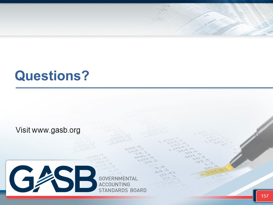Questions Visit www.gasb.org