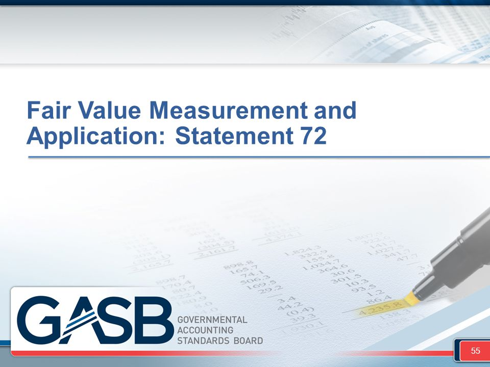 Fair Value Measurement and Application: Statement 72