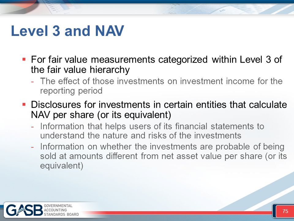 Level 3 and NAV For fair value measurements categorized within Level 3 of the fair value hierarchy.