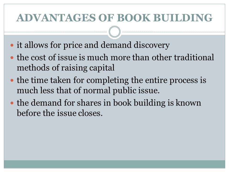 ADVANTAGES OF BOOK BUILDING