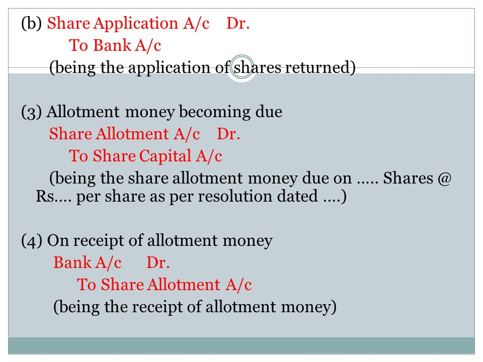 (b) Share Application A/c Dr