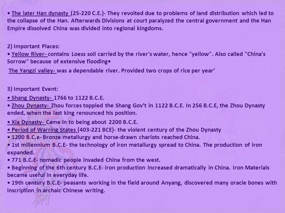 • The later Han dynasty (25-220 C. E