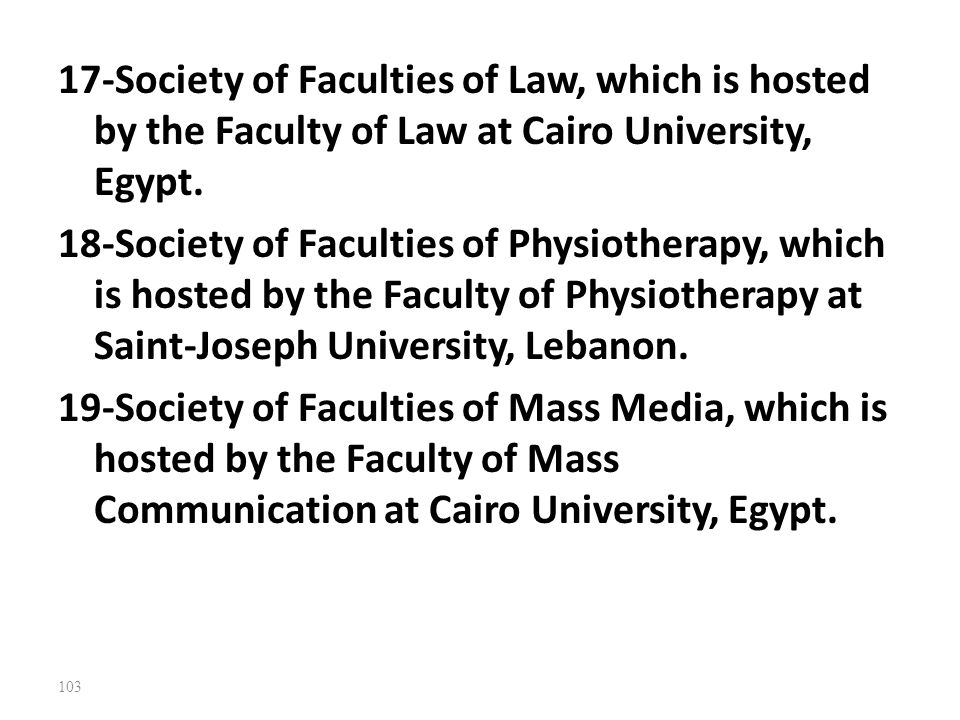 17-Society of Faculties of Law, which is hosted by the Faculty of Law at Cairo University, Egypt.