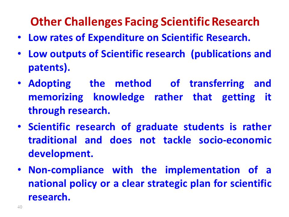Other Challenges Facing Scientific Research