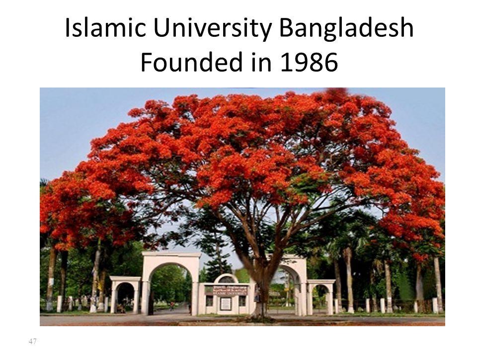 Islamic University Bangladesh Founded in 1986