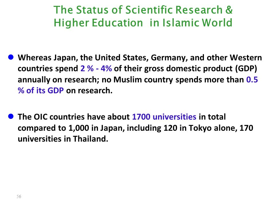 The Status of Scientific Research & Higher Education in Islamic World