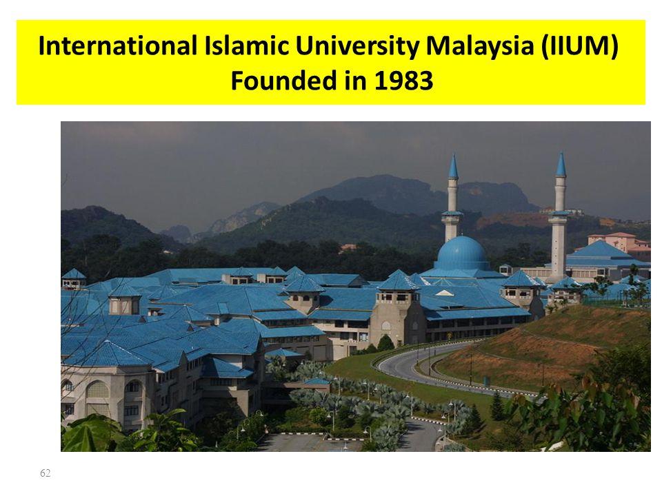 International Islamic University Malaysia (IIUM) Founded in 1983