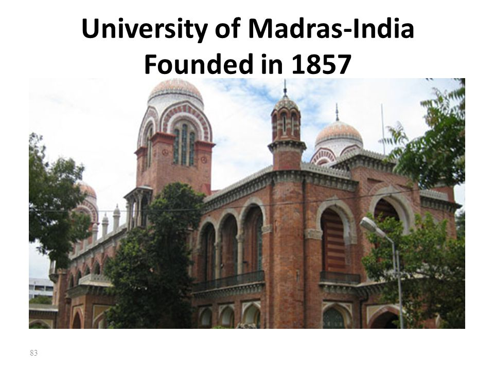 University of Madras-India Founded in 1857