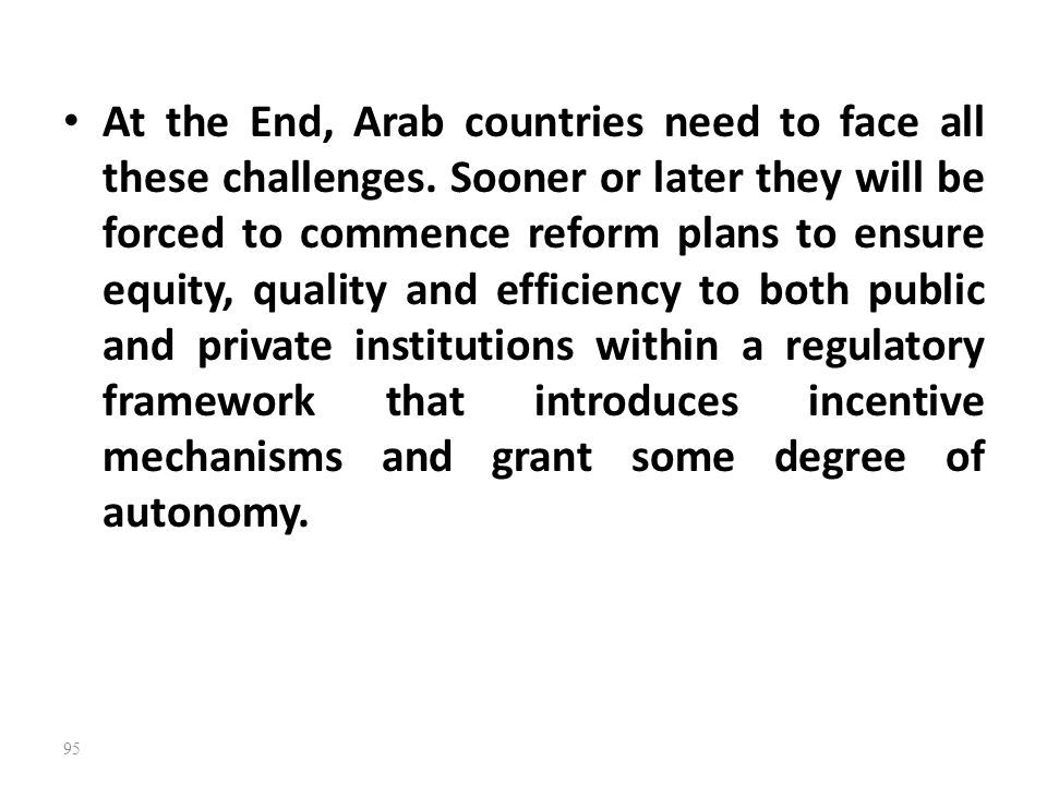 At the End, Arab countries need to face all these challenges