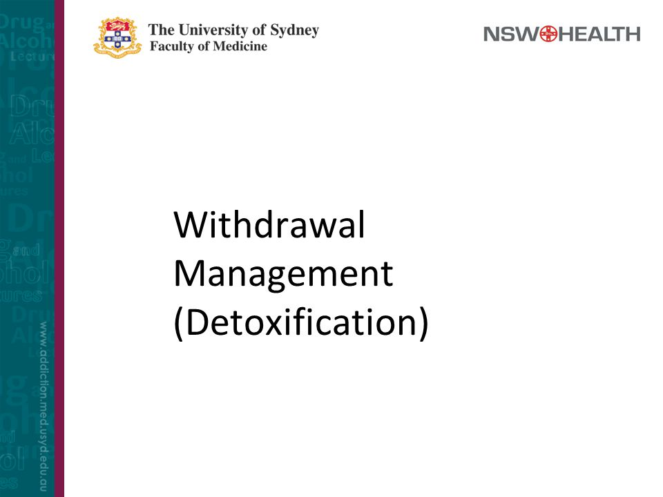 Withdrawal Management