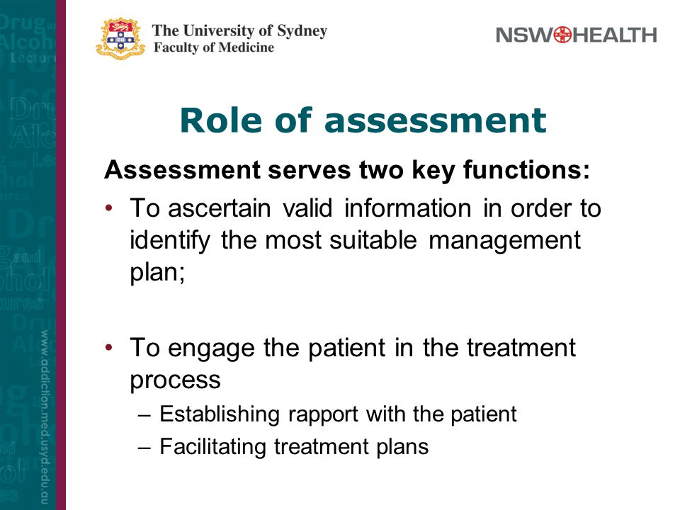 Role of assessment Assessment serves two key functions: