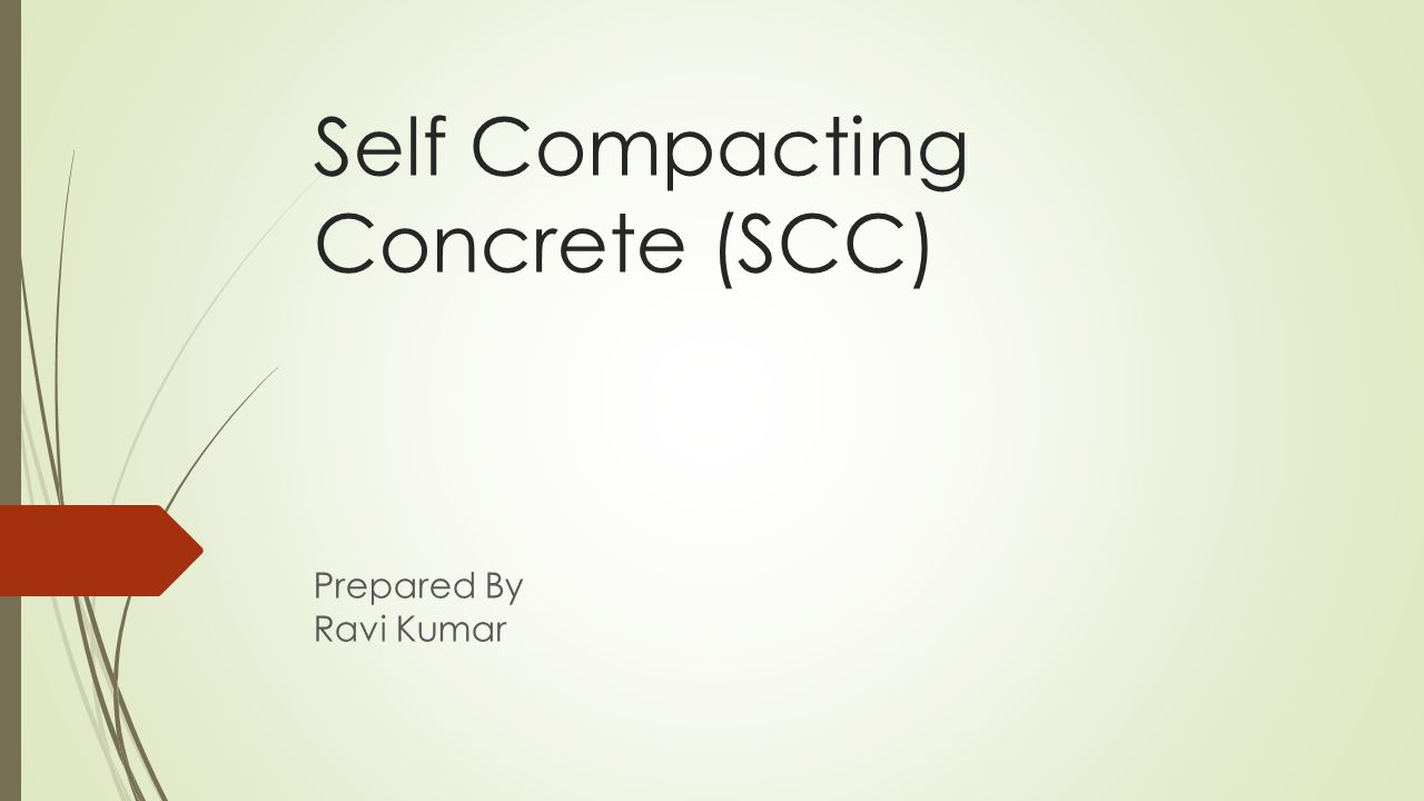 Self Compacting Concrete (SCC)