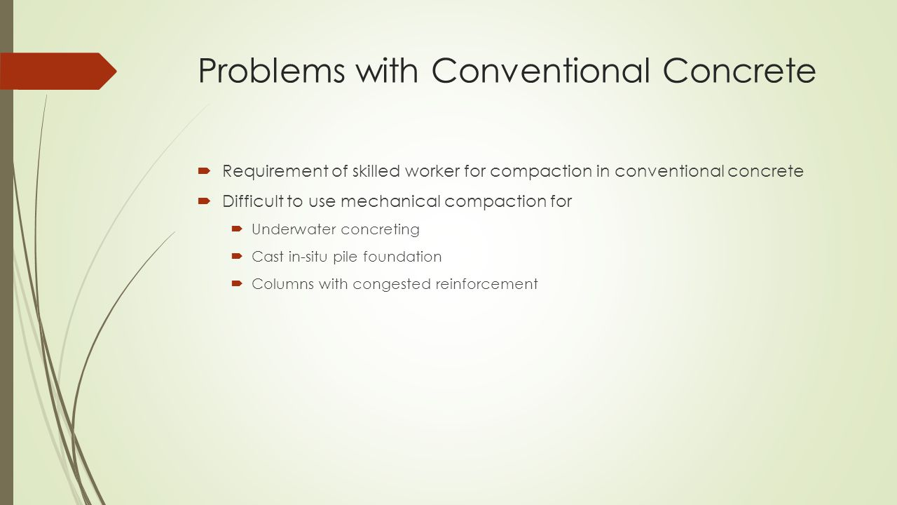 Problems with Conventional Concrete