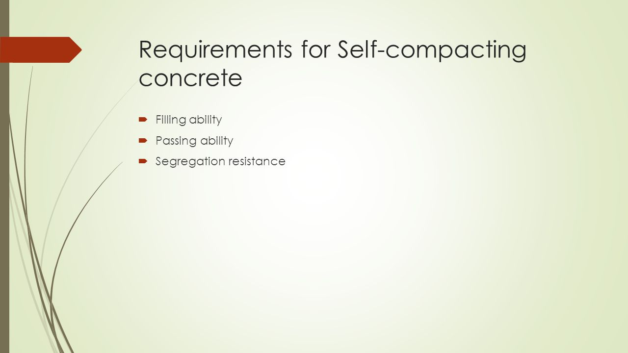 Requirements for Self-compacting concrete