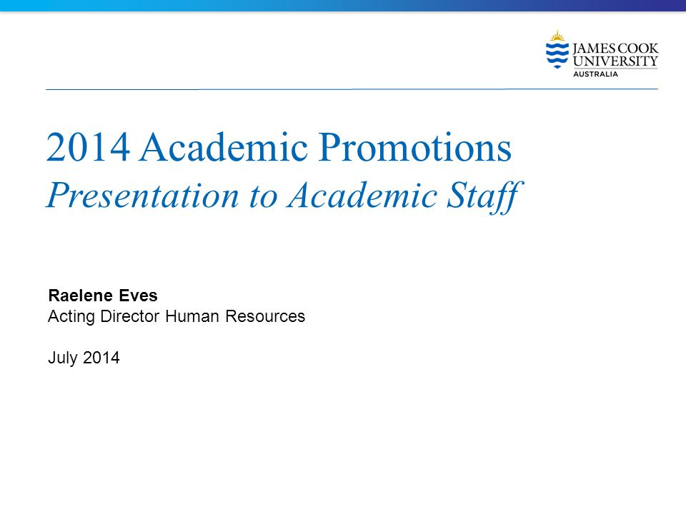 2014 Academic Promotions Presentation to Academic Staff