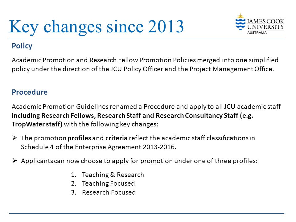 Key changes since 2013 Policy Procedure