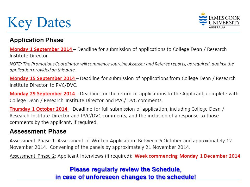 Key Dates Application Phase Assessment Phase