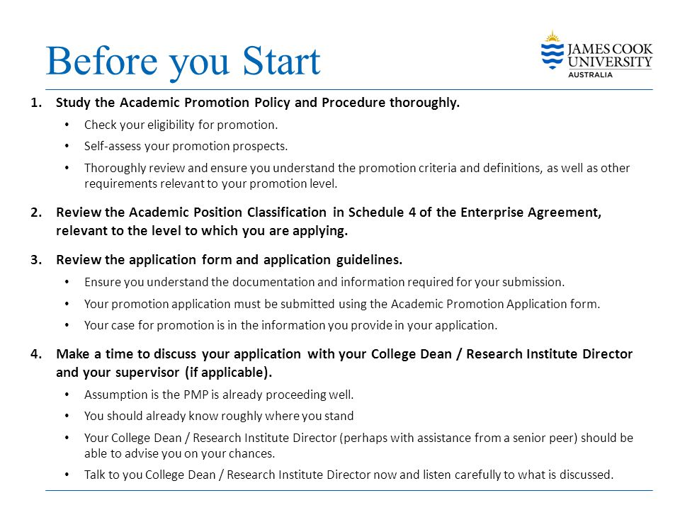 Before you Start Study the Academic Promotion Policy and Procedure thoroughly. Check your eligibility for promotion.