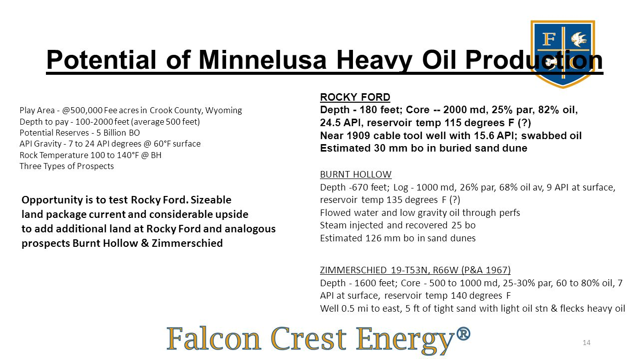 Potential of Minnelusa Heavy Oil Production