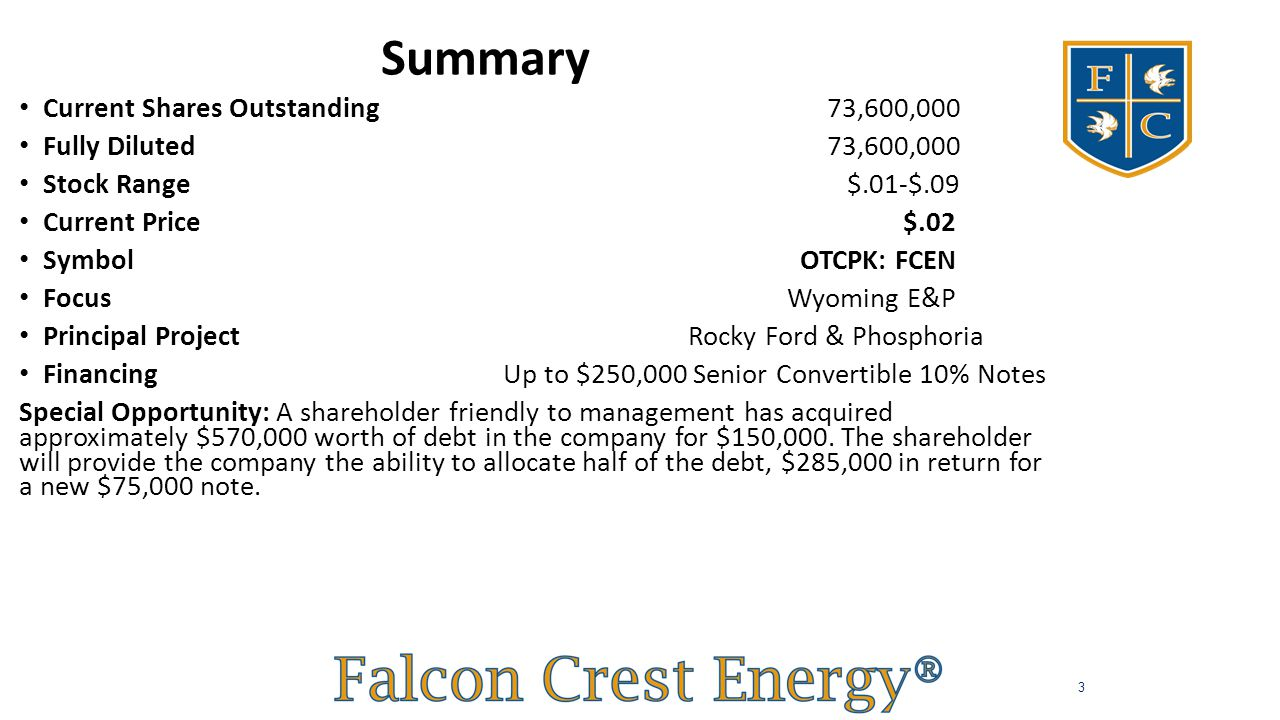 Summary Highlights Current Shares Outstanding 73,600,000