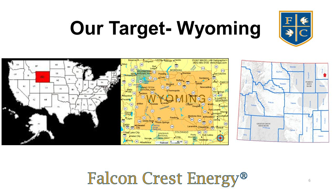 Our Target- Wyoming