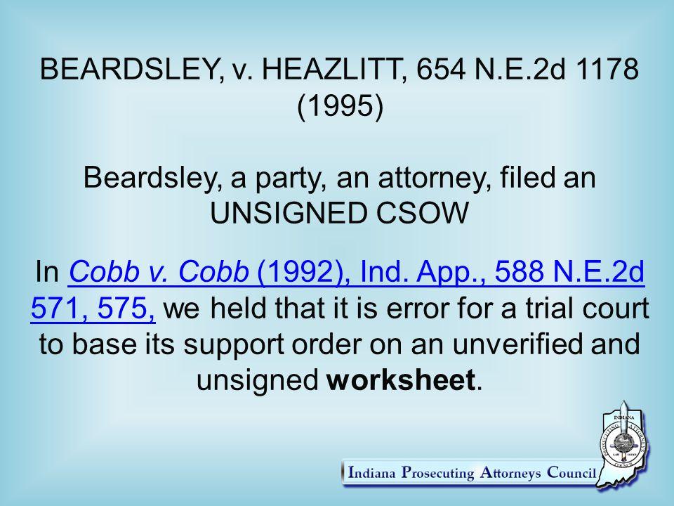 BEARDSLEY, v. HEAZLITT, 654 N.E.2d 1178 (1995)