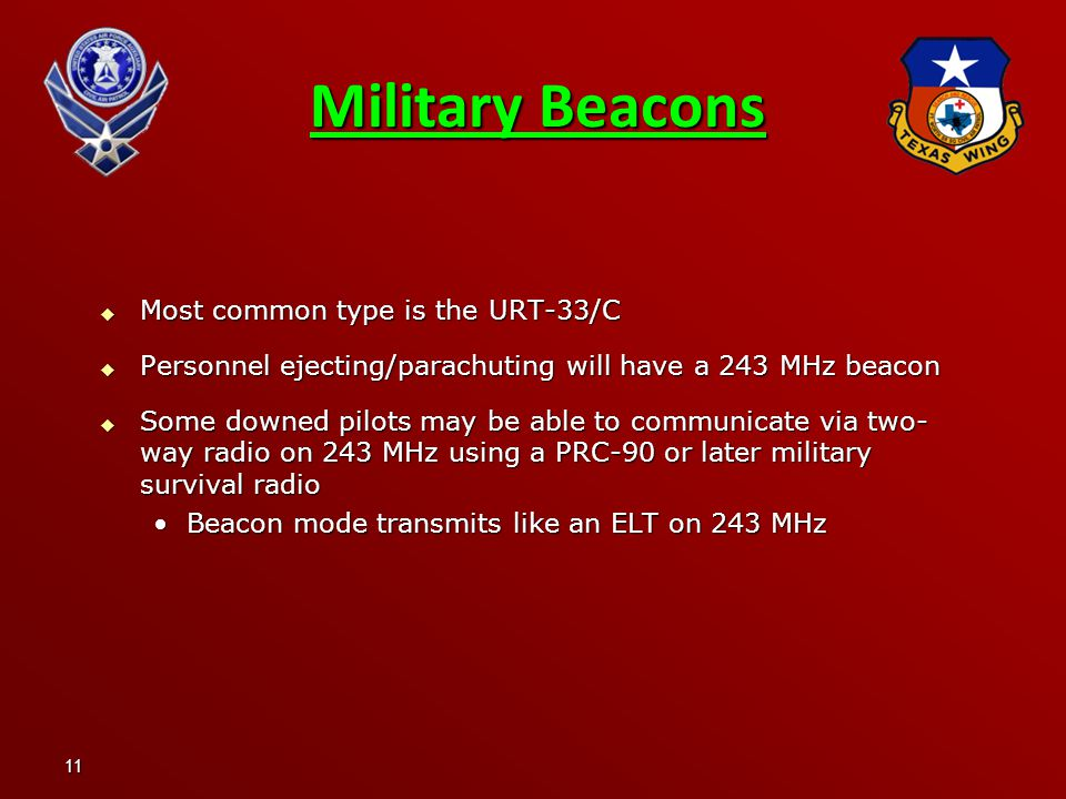 Military Beacons Most common type is the URT-33/C