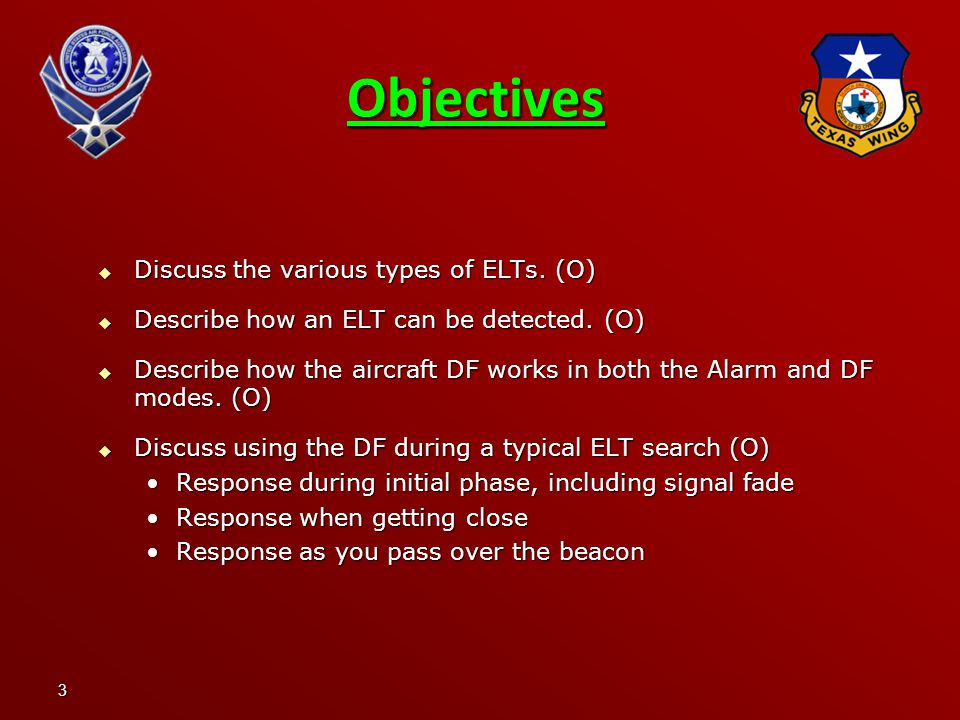Objectives Discuss the various types of ELTs. (O)
