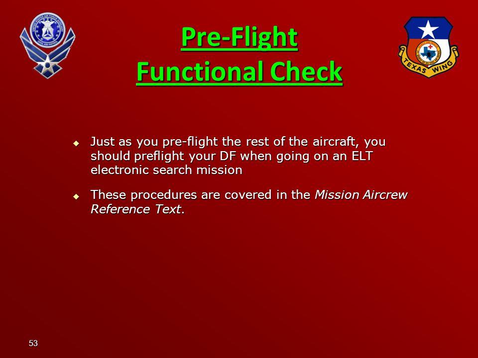 Pre-Flight Functional Check