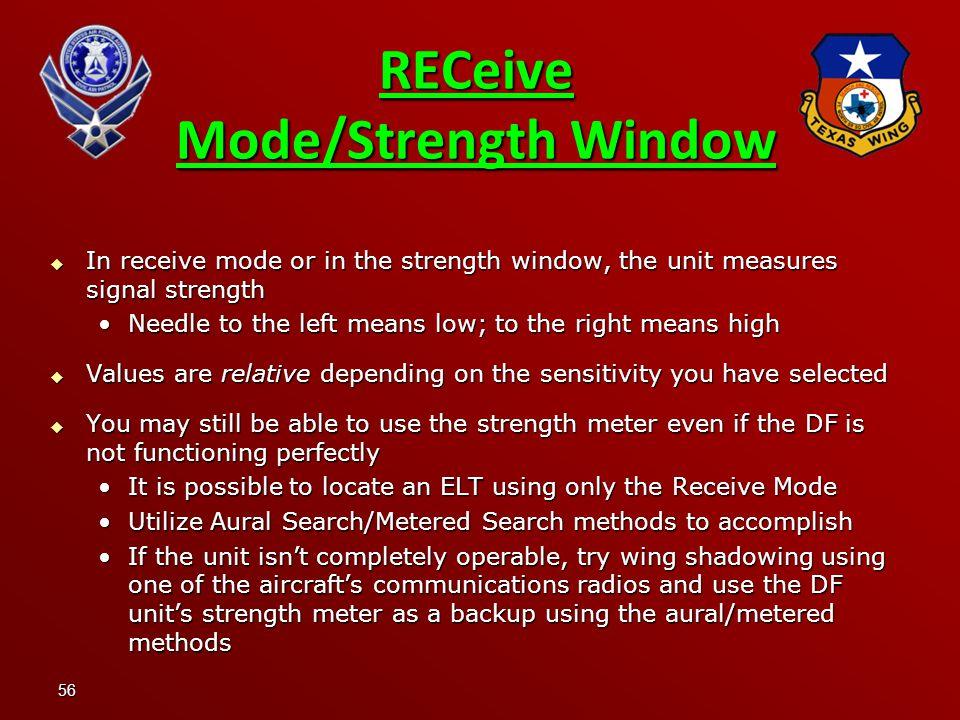 RECeive Mode/Strength Window