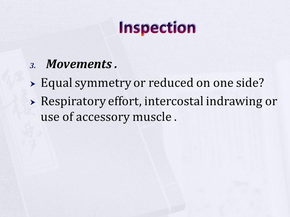 Inspection Movements . Equal symmetry or reduced on one side