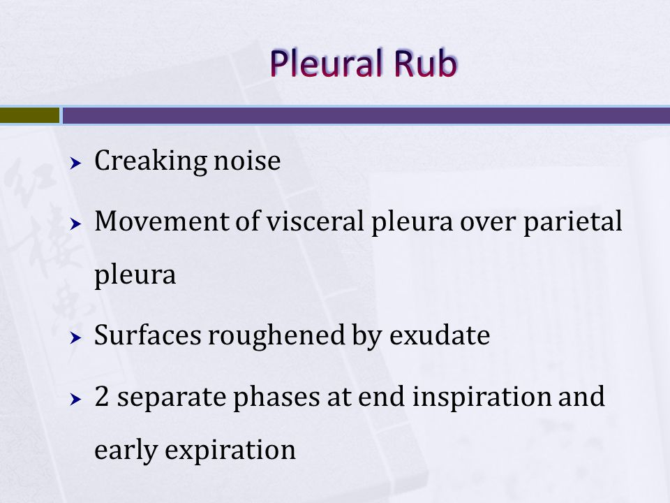 Pleural Rub Creaking noise