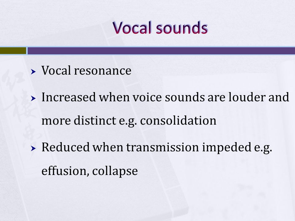 Vocal sounds Vocal resonance