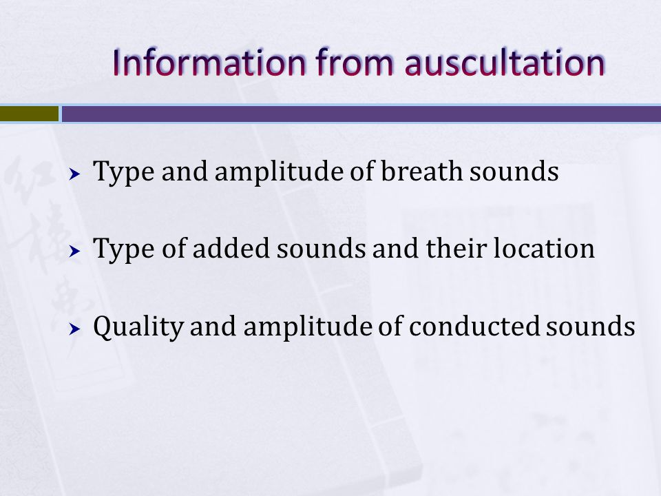 Information from auscultation